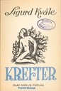 Sigurd Kvåle was best known as a short-story writer. The short-story anthology <i>Krefter</i> was published by 'Olaf Norlis forlag' in 1946.